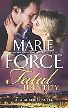 Fatal Identity (The Fatal Series Book 10) by [Force, Marie]