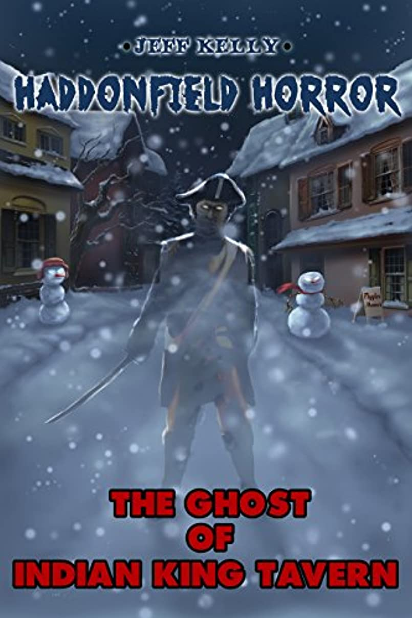 ほぼ再現する速いThe Ghost of Indian King Tavern (Haddonfield Horror Book 2) (English Edition)