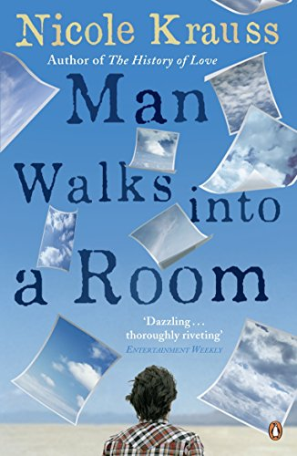 Man Walks into a Room Nicole Krauss Penguin