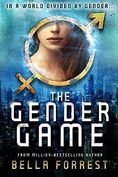 The Gender Game by [Forrest, Bella]