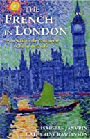 The French in London by Isabelle Janvrin(2016-07-14)