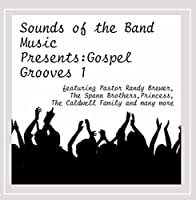 Sounds of the Band Music Presents: Gospel 1