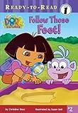 Follow Those Feet! (Dora the Explorer, Ready-to-Read 2 Level 1)