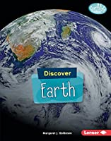Discover Earth (Searchlight Books: Discover Planets)