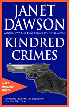 Kindred Crimes (The Jeri Howard Series Book 1) by [Dawson, Janet]