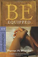 Be Equipped: Acquiring the Tools for Spiritual Success: OT Commentary: Deuteronomy (The Be Series)
