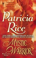 Mystic Warrior: A Mystic Isle Novel (Signet Eclipse)