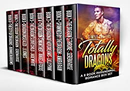 Totally Dragons: A 8 Book Paranormal Romance Box Set by [Shifters, Simply, Rose, Serena, Rain, Amira, Pink, Lilly, Foxxe, Angela, White, Jade, Jones, JJ, Burrows, Bonnie]