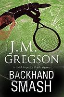 Backhand Smash: A British police procedural (A Percy Peach Mystery)