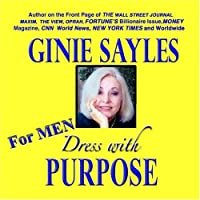 DRESS WITH PURPOSE - FOR MEN by GINIE SAYLES【CD】 [並行輸入品]
