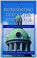 Representing God at the Statehouse: Religion and Politics in the American States【洋書】 [並行輸入品]