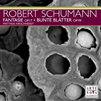 Piano Works by R. Schumann (2005-05-10)