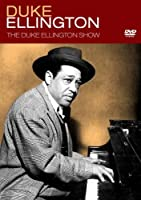 Duke Ellington Show [DVD]