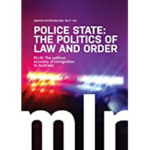 Marxist Left Review 17: Police State: The Politics of Law and Order