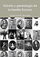Historia y Genealogia de La Familia Donoso