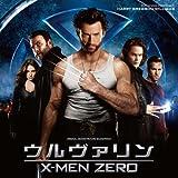 オリジナル・サウンドトラック『ウルヴァリン:X-MEN ZERO』