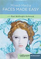 Mixed-Media Faces Made Easy [DVD]