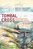 Tombal cross, destination mervyn peake