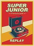 Super Junior 8集リパッケージ - REPLAY (通常盤)/