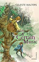 A Certain Music (Vintage Classics)
