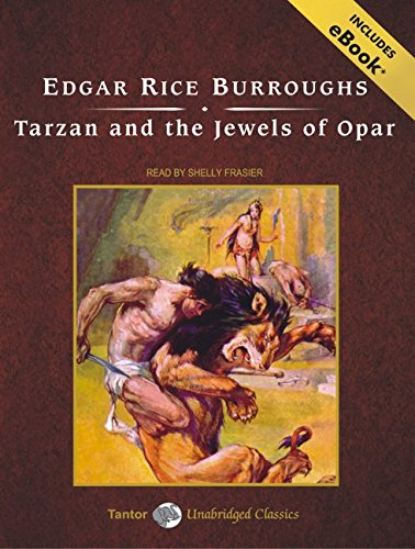 Download Tarzan and the Jewels of Opar: Includes Ebook 140011117X