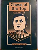 Chess at the Top, 1979-1984