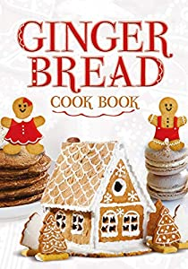 Ginger Bread Cook Book (English Edition)