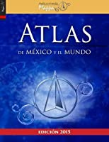 Atlas de M?xico y el mundo (Spanish Edition) [並行輸入品]