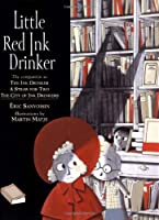 Little Red Ink Drinker [並行輸入品]