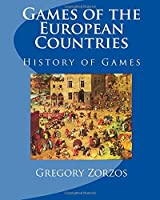 Games Of The European Countries: History Of Games (Greek Edition) [並行輸入品]