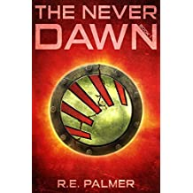 The Never Dawn - Young Adult Dystopian Trilogy