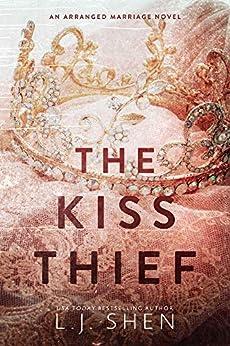 The Kiss Thief by [Shen, LJ]