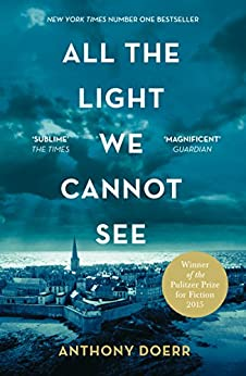 [Doerr, Anthony]のAll the Light We Cannot See