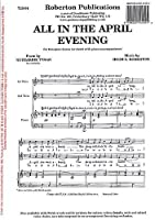 Hugh S. Roberton: All In The April Evening (2-Part) / ヒュー・S・ロバートン: オール・イン・ザ・エイプリル・イブニング (2パート)