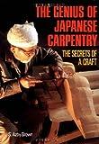 英文版 寺社建築の秘密 - The Genius of Japanese Carpentry