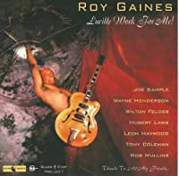 Lucille Work for Me! by Roy Gaines (2013-05-04)