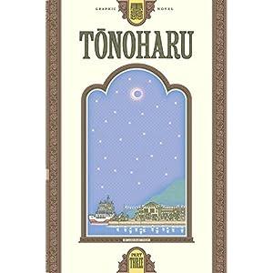 Tonoharu: Part Three