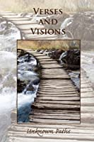 Verses and Visions: Unknown Paths
