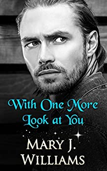 With One More Look At You by [Williams, Mary J.]