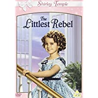 The Littlest Rebel [DVD] by Shirley Temple