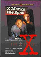 X Marks the Spot (X-files)
