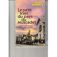 Petit Train du Muscadet (le)