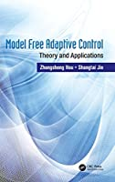 Model Free Adaptive Control: Theory and Applications