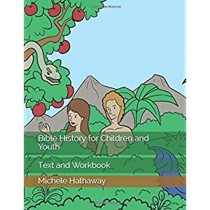 Bible History for Children and Youth: Text and Workbook