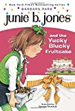 Junie B. Jones and the Yucky Blucky Fruitcake (Junie B. Jones #5)