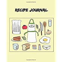Recipe Journal: (Recipe Journal Vol. A52) Glossy Cover, (Size 8 X 10) Blank Cookbook to Write In, Paperback (Blank Cookbooks and Recipe Books), 100 Spacious Record.