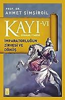 Kayi 6: Osmanli Tarihi - Imparatorlugun Zirvesi ve Doenues