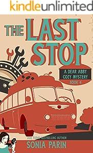 The Last Stop (A Dear Abby Cozy Mystery Book 4) (English Edition)