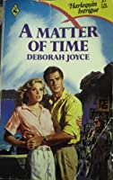 Matter Of Time (Harlequin Intrigue)