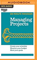 Managing Projects (HBR 20-Minute Manager Series) by Harvard Business Review(2016-08-09)